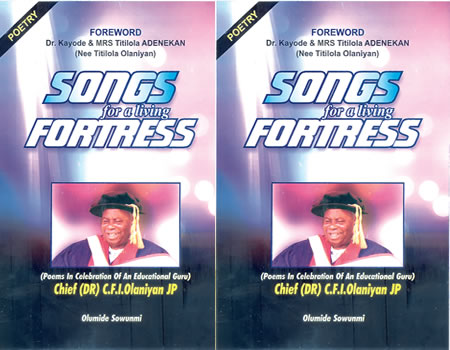 Sowunmi pens 'Songs for A Living Fortress' for an educationist par excellence